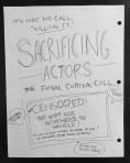 Sacrificing Actors