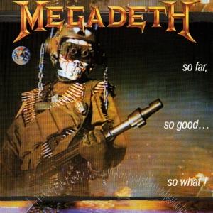 Megadeth_So_Far,_So_Good..._So_What!